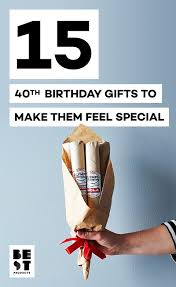 40 best 40th birthday gift ideas in 2019 mens womens 40th birthday gifts