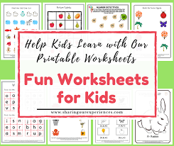 Print these free and printable english worksheets for kids on interesting topics to improve your english. Fun Worksheets For Kids Help Kids Learn With Our Printable Worksheets Sharing Our Experiences
