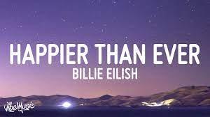 Billie Eilish - Happier Than Ever - YouTube