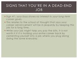 dead end job signs that you are in a dead end job gennglobal