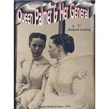 Queen Palmer and her General by Richard Gehling