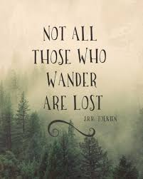 Tolkien Quotes Magnificent Not All Those Who Wander Are Lost JRR Tolkien Art Print By