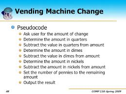 Vending Machine Code For Change Cool COMP 48 Introduction To Programming Ppt Video Online Download