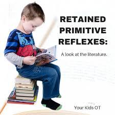 Primitive Reflexes Chart Your Kids Ot Blog Your Kids Ot