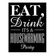 Eat, Drink It's a Housewarming Party Invitation Postcard