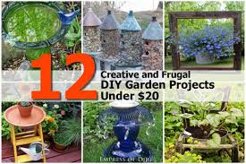 Diy Garden Projects 12 Creative And Frugal Diy Garden Projects Under 20