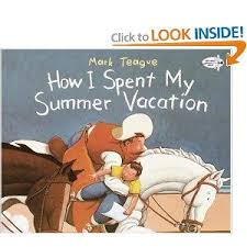 best beginning of school images classroom ideas the picture book teacher s edition how i spent my summer vacation by mark teague great back to school writing project mentor text