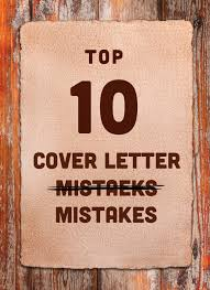 top 10 cover letter mistakes