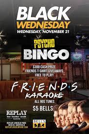 black wednesday bingo and all 90 s karaoke