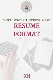 simple ways to improve your resume format m da hassen improve your resume format