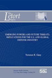 Global Defense Emerging Powers And Future Threats Implications For The U S And