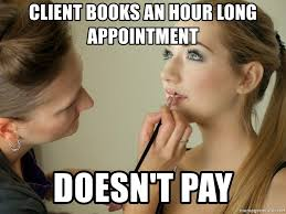 client books an hour long appointment doesn t pay makeup artist