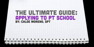 physical therapy school application how to get accepted apply to physical therapy school