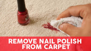 Getting nail polish out of carpet Carpet Cleaning Youtube Remove Nail Polish From Carpet Easy Steps Youtube