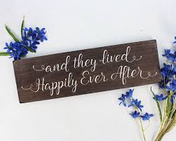 best 25 happily ever after ideas on pinterest happily ever Wedding Messages Happily Ever After and they lived happily sign and they lived happily ever after sign rustic here comes the bride sign rustic wedding sign wedding message happy ever after