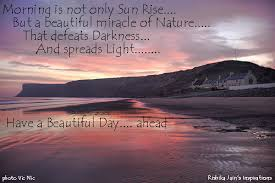 Inspirational Quotes For A Beautiful Day Best Of Sunrise Beautiful Quotes Miracle Of Nature Quotes Pictures And