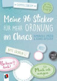 Meine 96 Sticker Für Mehr Ordnung Im Chaos Humorvolle Sprüche Und