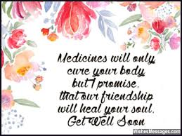 Get Well Wishes Quotes Get Well Soon Messages for Friends Quotes and Wishes 1