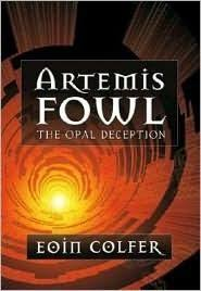 artemis fowl the opal deception by eoin colfer