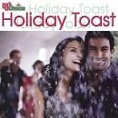 DJ's Choice: Holiday Toast
