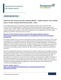 Us Led Lighting Market Size Ppt Industrial And Commercial Led Lighting Market