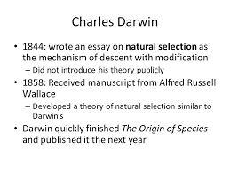 chapter descent modification theory of evolution change  16 1844 wrote an essay on natural selection