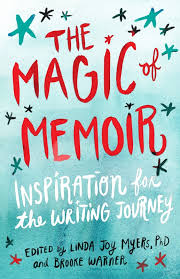 the magic of memoir bella mahaya carter my essay ldquowriting naked the benefits of exposing yourself through memoir rdquo is included in this she writes press anthology edited by linda joy myers and