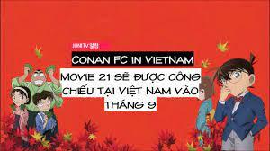VIET SUB] Trailer conan movie 21 : Ban tinh ca do tham - YouTube