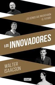 Los Innovadores Ebook Walter Isaacson Descargar Libro Pdf O