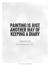Quotes About Painting Pictures 40 Quotes Unique Quotes About Painting
