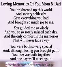 you were both so very special and although losing you brought pain you now are both together and one day we ll meet again