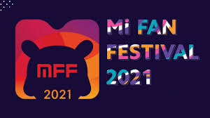 <b>Mi Fan Festival 2021</b>: offers on phones, laptops and accessories ...