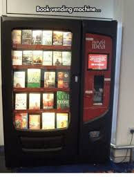 Book Vending Machine Adorable Book Vending Machine Novel IDea CLOS NESTLESS Meme On Meme