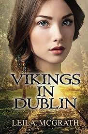 Amazon.com: Vikings in Dublin eBook: McGrath, Leila: Kindle Store