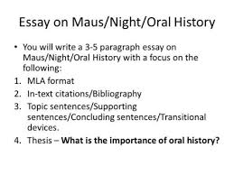 essay structure thesis statement topic sentence ppt  essay on maus night oral history you will write a 3 5 paragraph