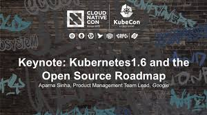 Keynote Kubernetes16 And The Open Source Roadmap Aparna Sinha