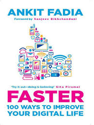 Ankit Fadia Faster 100 Ways To Improve Your Digital Life