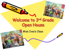 Open House Powerpoint Miss Ivess Open House Powerpoint