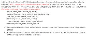 relational algebra symbols solved 1 20 pts given the following banking database