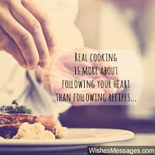 Cooking Quotes Impressive Cooking Quotes Inspirational Messages For Chefs And Culinary