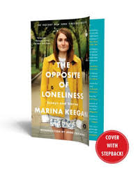The Opposite Of Loneliness Essays And Stories Paperback