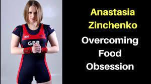 Anastasia Zinchenko on Overcoming Food Obsession - YouTube