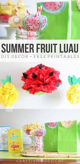 summer fruit luau summer party ideas diy luau decorations pineapple party watermelon