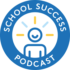 The School Success Podcast