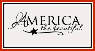 America The Beautiful Quotes Best Of America The Beautiful