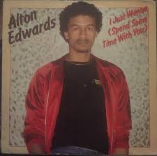 Alton Edwards – I Just Wanna (Spend Some Time With You) (1982, Vinyl) -  Discogs