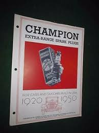 Details About 1920 1950 Champion Spark Plug Application Chart Booklet