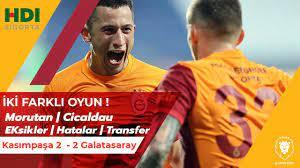 Kasımpaşa-Galatasaray: 2-2 | Morutan | Cicaldau | Kerem | HATALAR EKSİKLER  | Fatih Terim