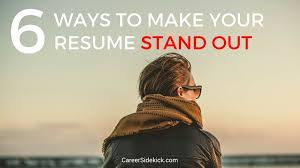 How To Make Your Resume Stand Out Classy 60 Powerful Ways To Make Your Resume Stand Out Career Sidekick