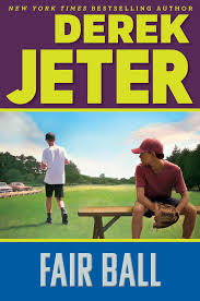 Fair Ball Book By Derek Jeter Paul Mantell Official